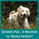 Emmi Pet 4 Wochen zu Hause testen?